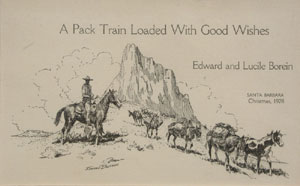 "Edward Borein, A Pack Train Loaded With Good Wishes. Christmas Card, 1928, 5"" x 8"""